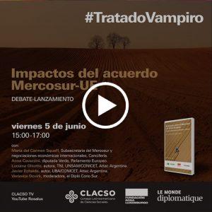 #TratadoVampiro | El gran debate sobre el Acuerdo Mercosur-UE