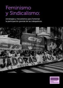 """Informe """"Estrategias y mecanismos para fomentar la participación gremial de las trabajadoras"""""""